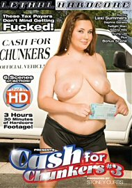 Cash For Chunkers 3 (123465.6)