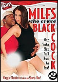 MILFS Who Crave Black Cock 2 (121942.9)